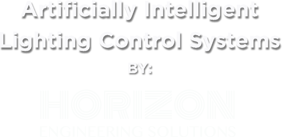 artificially intelligent lighting control systems by horizon